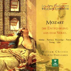 Christie - Mozart - Die Entführung aus dem Serail / Schäfer · Petibon · Bostridge · Paton · A. Ewing · Löw · Les Arts Florissants · Christie - Zortam Music