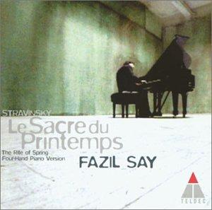 Fazil Say - Stravinsky: The Rite Of Spring (Piano Version) - Lyrics2You