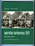 img - for Operation Barbarossa 1941: Army Group South (Praeger Illustrated Military History) book / textbook / text book