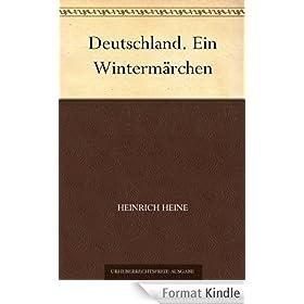 Deutschland. Ein Winterm�rchen (German Edition)
