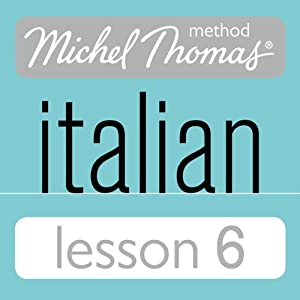 Michel Thomas Beginner Italian Lesson 6 Audiobook