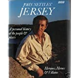 John Nettles' Jersey: A Personal View of the People and Places
