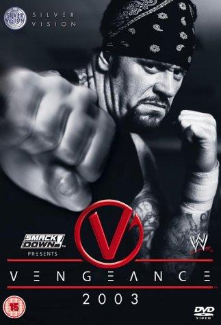 WWE - Vengeance 2003 [DVD]