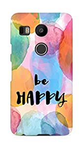 AMEZ be happy Back Cover For LG Nexus 5x