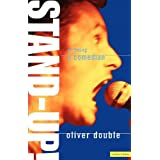 Stand-Up! on being a comedian (Performance Books)by Oliver Double