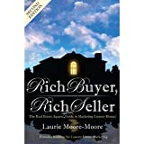 Rich Buyer, Rich Seller The Real Estate Agents Updated Guide To Marketing Luxury Homes The Expanded Second Edition