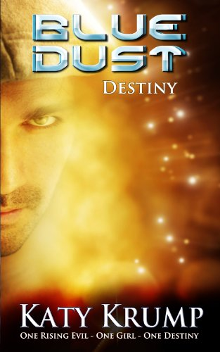 Book: Blue Dust - Destiny by Katy Krump