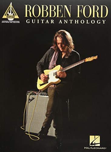 Robben Ford - Guitar Anthology [Ford, Robben] (Tapa Blanda)