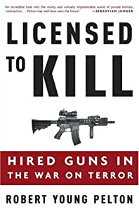 "Cover of ""Licensed to Kill: Hired Guns in..."