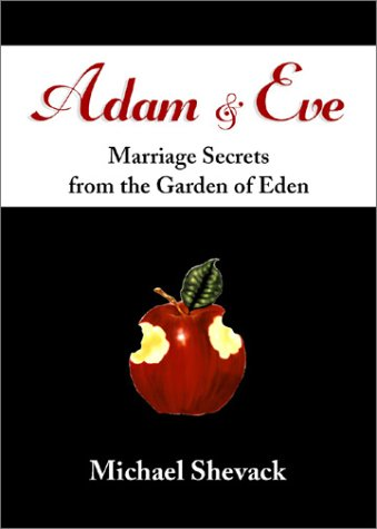 Adam & Eve: Marriage Secrets from the Garden of Eden