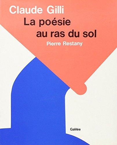 Claude gilli la poesie au ras du sol pierre restany for Canape bas ras du sol