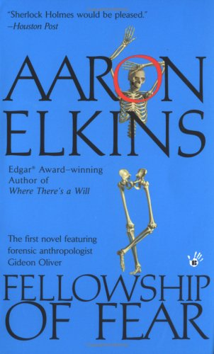 Fellowship of Fear (A Gideon Oliver Mystery), Aaron Elkins