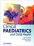 img - for Clinical Paediatrics and Child Health, 1e book / textbook / text book
