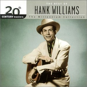Hank Williams - American Legends Best of the Early Years - Zortam Music