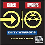 Dirty Weaponsby Killer Dwarfs