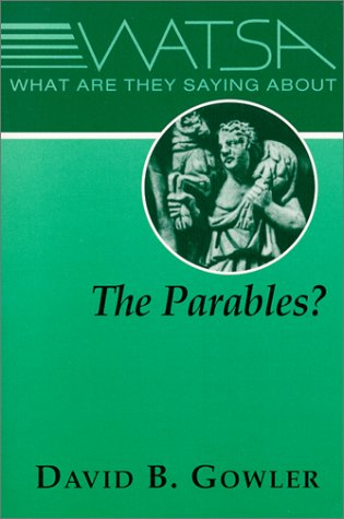 What Are They Saying About the Parables?