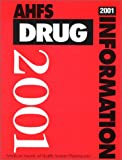 img - for AHFS Drug Information, 2001 book / textbook / text book