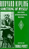 img - for Rudyard Kipling: Something of Myself and Other Autobiographical Writings book / textbook / text book