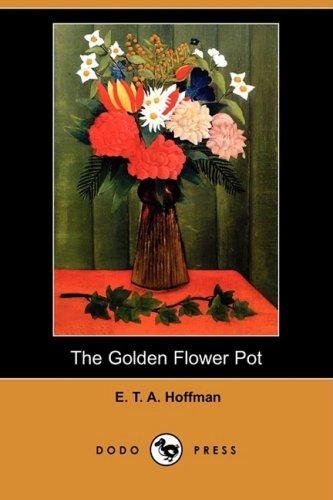 The Golden Flower Pot (Dodo Press)