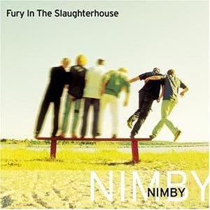 Fury in the Slaughterhouse - Nimby (+1 Bonus Track) (Limited Edition) - Zortam Music