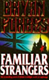 Familiar Strangers (0749313862) by Bryan Forbes