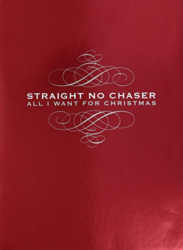 All I Want For Christmas (Deluxe)(2CD/1DVD) (Straight No Chaser compare prices)