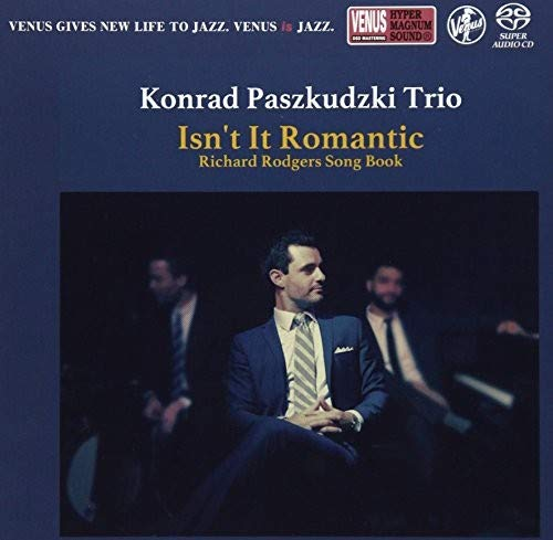 SACD : KONRAD PASZKUDZKI - Isn't It Romantic: Richard Rodgers