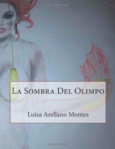 La Sombra Del Olimpo: Volume 1