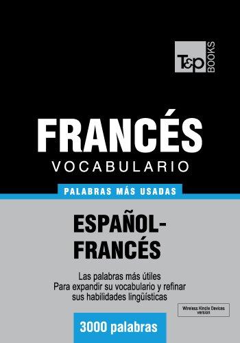 Vocabulario español-francés - 3000 palabras más usadas (T&P Books)