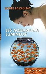 Les  aquariums lumineux