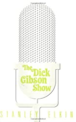 The Dick Gibson Show (American Literature Series)