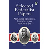 Selected Federalist Papers (Dover Thrift Editions) ~ John Jay