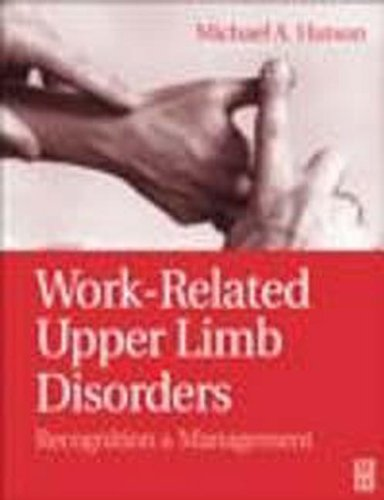 Work-Related Upper Limb Disorders: Recognition and Management