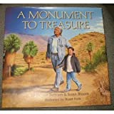 img - for A Monument To Treasure - A Journey Through The Santa Rosa And San Jacinto Moutnains National Monument book / textbook / text book