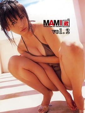 山崎真実1st.写真集 MAMI蔵 vol.2 (彩文館アイドルコレクション)