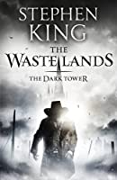 The Dark Tower III: The Waste Lands: The Waste Lands