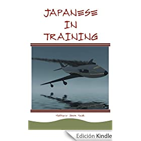 Japanese In Training (English Edition)