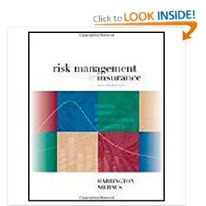 Risk Management and Insurance Scott Harrington and Gregory Niehaus