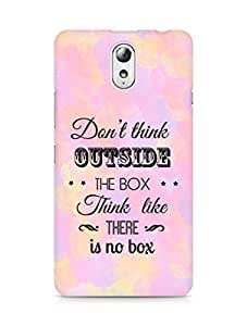 Amez Dont think Outside the Box think like there is no Box Back Cover For Lenovo Vibe P1M