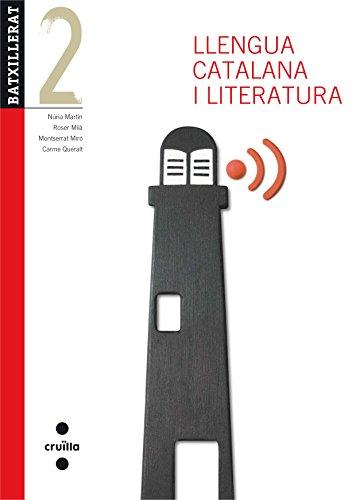 Llengua catalana i literatura. 2 Batxillerat. Edició revisada 2013