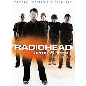 Radiohead - Arms & Legs: The Story So Far