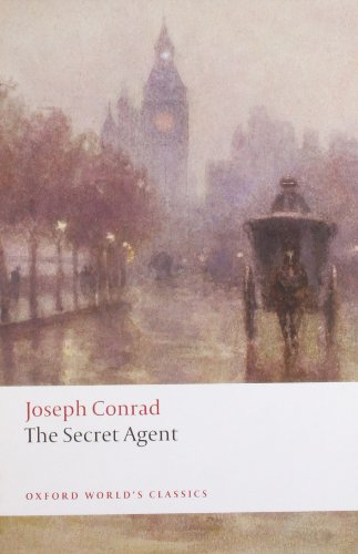 The Secret Agent: A Simple Tale (Oxford World's Classics)