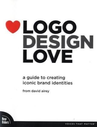 Logo Design Love: A Guide to Creating Iconic