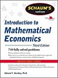 img - for Ph.D. Edward T. Dowling: Schaum's Outline of Introduction to Mathematical Economics, 3rd Edition (Paperback - Revised Ed.); 2011 Edition book / textbook / text book