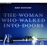 Kris Defoort Defoort: The Woman Who Walked into Doors