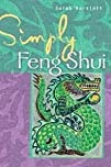 Simply Feng Shui by Sarah Bartlett