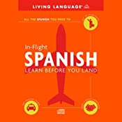 In-Flight Spanish: Learn Before You Land | [Living Language]