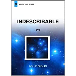 Louie Giglio - Indescribable (Passion Talk Series)