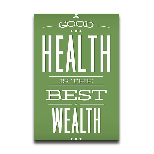 A Good Health Is The Best Wealth Quote Design Poster Wall