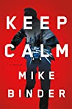 img - for Keep Calm: A Thriller book / textbook / text book